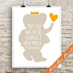 May You Never Forget How Much I Love You  Art by PeterPanPrints