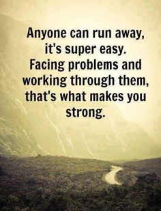 Lifehack - Facing problems and working through them makes you strong  #Problem, #Strong