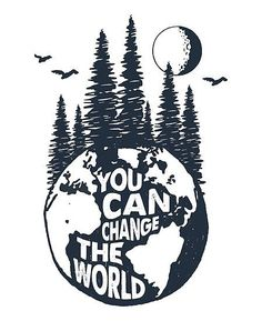 """""""You Can Change the World Earth with Trees, Full Moon & Birds"""" Posters by Magnet. - """"You Can Change the World Earth with Trees, Full Moon & Birds"""" Posters by MagneticMama Bird Poster, Inspiration, Save Earth Posters, Lettering, Climate Change Poster, How To Draw Hands, Earth Drawings, Earth Art, Full Moon"""