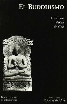 El Buddhismo / Abraham Vélez