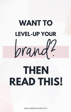 Want To Level-Up Your Brand? Then Read This! While creating a new brand or rebranding your business can be really exciting for most business owners, it can also bring on a lot of questions about which fonts to use, the type of logo you need, which colors look best, and so forth. If you are looking to take your brand to the next level today, check it out! #branding Branding Your Business, Personal Branding, Business Tips, Business Quotes, Successful Online Businesses, Pinterest For Business, Blogging For Beginners, Brand You, Brand Identity