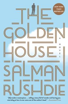 Buy The Golden House: A Novel by Salman Rushdie and Read this Book on Kobo's Free Apps. Discover Kobo's Vast Collection of Ebooks and Audiobooks Today - Over 4 Million Titles! Good Books, Books To Read, My Books, Best Books Of 2017, Comic Book Villains, Salman Rushdie, Greek Tragedy, New Times, Telling Stories