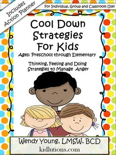 Cool Down Strategies for Kids Book from Kidlutions - Thanks @stressfreekids ! - Pinned by Therapy Source, Inc. - txsource.net