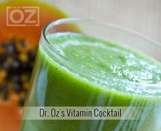 Dr. Oz's Vitamin Cocktail