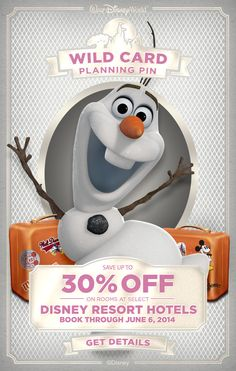 You found a Walt Disney World Planning Pin Wild Card! Save up to 30% on rooms at select Disney Resort Hotels! #Frozen #Olaf #WaltDisneyWorld #vacation #deal #tips #tricks Do you want to build a snowman?