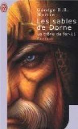 Le Trône de fer, tome 11 : Les sables de Dorne -  George R.R. Martin