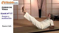 Asanas y meditación por Ramiro Calle. CLASE DE YOGA 17 Youtube Workout, Reiki, Pilates, Videos, Fitness, Zen, Workouts, Beautiful, Yoga Fitness