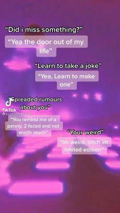 Funny Insults And Comebacks, Clever Comebacks, Witty Insults, Savage Comebacks, Teen Life Hacks, Life Hacks For School, Girl Hacks, Funny Texts Jokes, Text Jokes