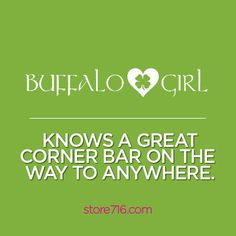 Buffalo Girl knows a great corner bar on the way to anywhere.