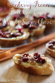 These crostinis have a dollop of brie, plus cranberries, pecans, and maple sugar glaze. Get the recipe at Chef in Training » - HouseBeautiful.com