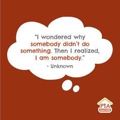I wondered why somebody didn't do something. Then I realised, I am somebody.