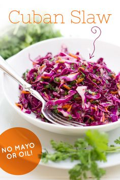 This flavorful slaw is made without mayo or oil, making it a great option for a healthy side dish. Cuban Slaw   Back to Her Roots