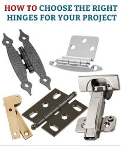 How to Choose The Right Hinges For Your Project When it comes to cabinets, a lot hinges on the hinges. Their style and functionality have a huge effect on the overall appearance and performance of your cabinets and doors, maybe as much as the choice of wood or finish. #hingehelp #hinges #cabinethinges #guide