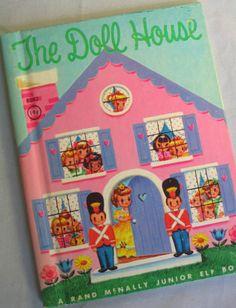 The Doll House - A Rand McNally Junior Elf Book.
