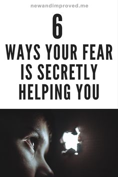 6 Ways Your Fears Are Secretly Helping You. Click on Pin image to read more. #life #motivation #business #self #positive