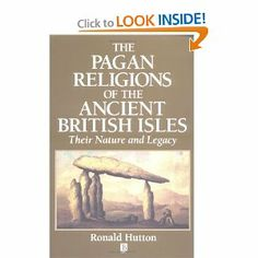 The Pagan Religions of the Ancient British Isles: Their Nature and Legacy: Ronald Hutton: 9780631189466: Amazon.com: Books