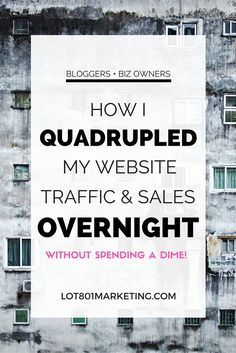 How to quadruple sales and website traffic overnight. Click here for some killer biz tips and blogger tips. How to drive traffic to your website or blog.