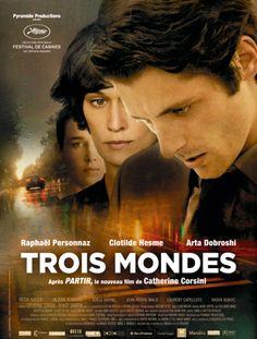 TROIS MONDE de Catherine Corsini (2012) http://www.imdb.com/title/tt2369497/?ref_=fn_al_tt_1