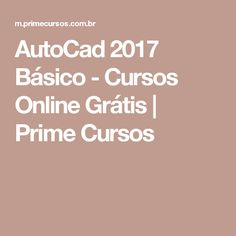 AutoCad 2017 Básico - Cursos Online Grátis | Prime Cursos