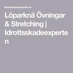 Löparknä Övningar & Stretching   Idrottsskadeexperten