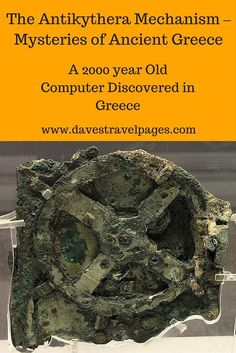 The Antikythera Mechanism is an analog computer dating back to 200 BC, and now on display inside the National Archaeological Museum of Greece in Athens.  Read on to find out more about one of the greatest mysteries of Ancient Greece.