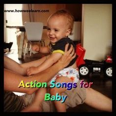 The best action songs for babies! Singing songs to babies is the very first step to literacy! Give your baby the best start.