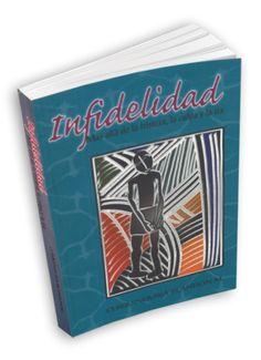 $25000 - Cómpralo en: http://tienda.clinicadelamor.com/products/infidelidad/ - ¿Qué lleva a alguien a ser infiel? Libro: Infidelidad | Clinica del Amor (Medellín)