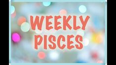 PISCES 8 - 14 OCTOBER WEEKLY TAROT READING ⎮Remove your blindfold! Tarot Reading, Have Some Fun, Pisces, Aquarius, Taurus, How To Remove, Positivity, Neon Signs, October