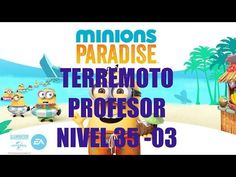 Minions Paradise Nivel 35 - 03 Gameplay IOS
