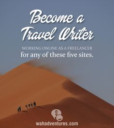 Get started working online as a travel writer with these 5 companies.