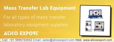All type of #Mass_Transfer_Lab_Equipment is available at Atico Export. Contact us for further information. Company Name; Atico Export Website: https://www.aticoexport.com/product_category/mass-transfer-lab