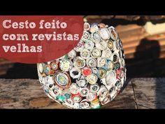 Cesto feito com revistas velhas - criatividade e reciclagem   Revista Artesanato