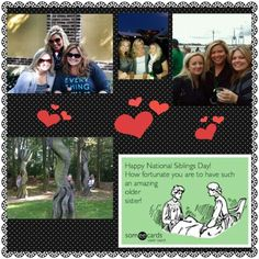 Happy National  Sibling Day,  Jackie and Nichole!!!