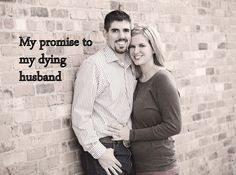Living in High Definition: A young wife's promises to her beloved husband that is dying of cancer.