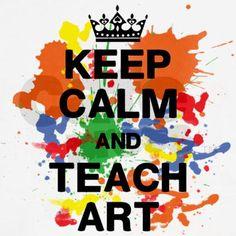 Keep Calm Teach Art T-Shirt