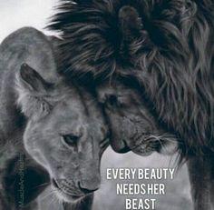 Every beauty needs her beast..