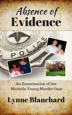 Case study theft and murder unraveled by forensic investigation true crime book about the michelle young murder investigation and legal proceedings fandeluxe Choice Image