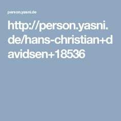 http://person.yasni.de/hans-christian+davidsen+18536