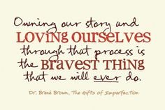 Owning our story <3