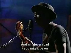 one of my favourite songs can't wait to see him in Fredericton… the only one I wanted to see and I won tickets. Keb' Mo' - More than one way home ….