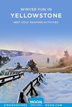 Winter Is A Time When You Can Find Solitude In Yellowstone National Park With Only A Handful Of People Instead Of A Thousand At Old Faithful Geyser. For Cold Weather Fun, Try These Activities. National Parks Usa, Grand Teton National Park, Yellowstone National Park, Yellowstone Winter, West Yellowstone, Sky Resort, Jackson Hole Mountain Resort, Old Faithful, Winter Activities