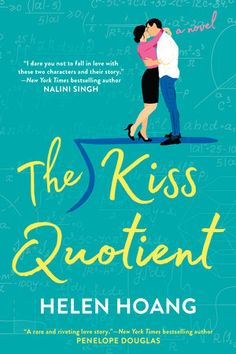 July || The Kiss Quotient by Helen Hoang