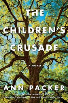 """The Children's Crusade by Ann Packer """"Doctor Bill Blair and his wife, Penny, built a home in a wooded area of California that would later be known as Silicon Valley. It was a time full of hope for the future, but 10 years and four children later Penny has grown resentful of her role as a wife and mother. She finds solace in art, but at a great cost to her family. Thirty years later, the lives of the three oldest Blair children are in upheaval yet again when their youngest brother, the black ..."""