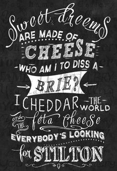 Sweet Dreams about cheese. Heerlijk die dromen over kaas.