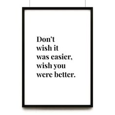 Lots of challenges career-wise this week as I take on more responsibility deal with difficult areas of law and work with other lawyers and clients much more learned than I am. This quote is a reminder to myself to always be growing and learning but let me know if it resonates with you too #BetterNotEasier #LawyerLife #corporatestylestory
