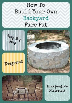 How to Build an easy inexpensive backyard fire pit!  Step by step instructions plus diagrams to make it simple!