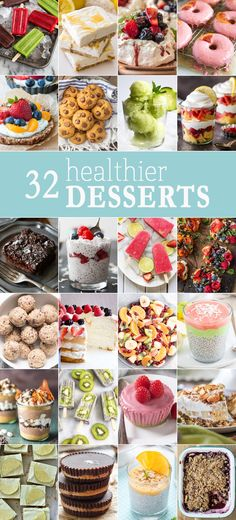 32 HEALTHIER DESSERTS for any occasion! All the sweet treat recipes you need with none of the guilt. Best skinny dessert recipes ever!