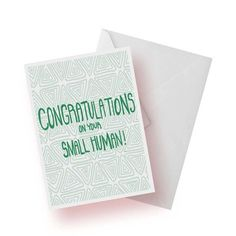 Baby Shower Card- Congratulations Card- Congratulations On Your Small Human