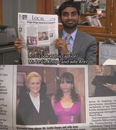 Leslie and Ann -- Parks and Recreation.