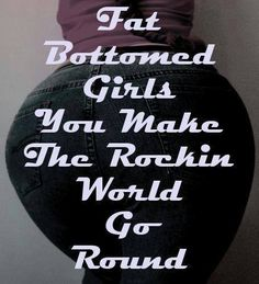 Queen - Fat Bottomed Girls - 1978 Album=Jazz  Song  Lyrics Song Lyric Quotes, Music Lyrics, Music Quotes, I Love Music, Kinds Of Music, Music Is Life, Nicole Garcia, Lyrics To Live By, Roger Taylor